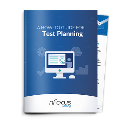 A How-To Guide For Test Planning.