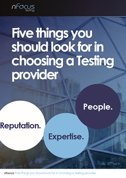 Five things you should look for in choosing a Testing provider