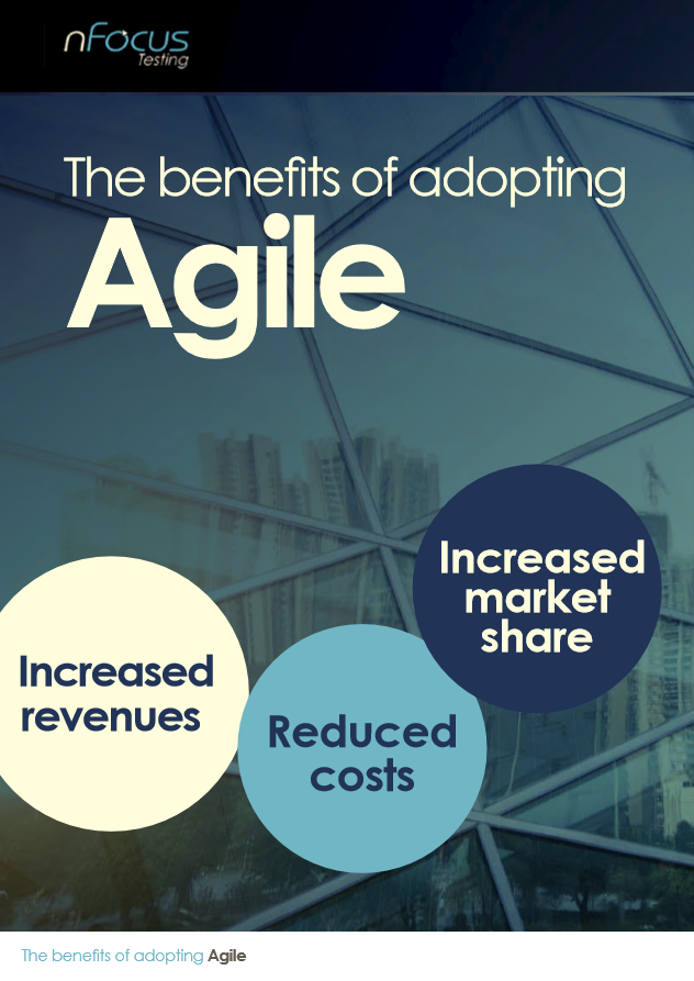 The Benefits of Adopting Agile