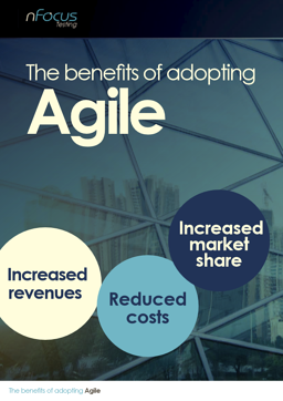 The Benefits of Adopting Agile